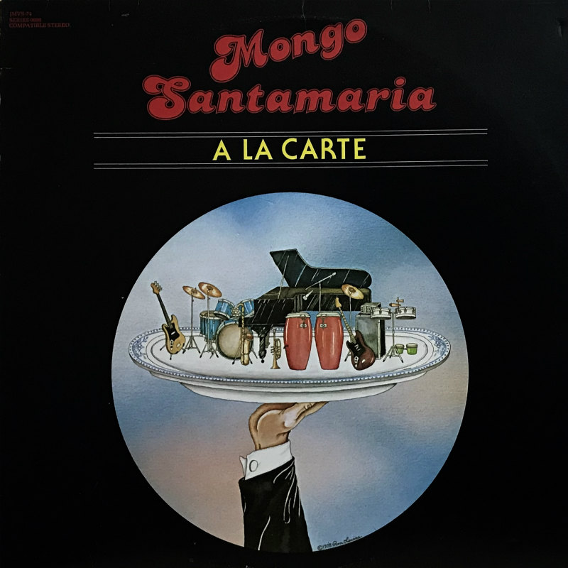 MONGO SANTAMARIA A LA CARTE