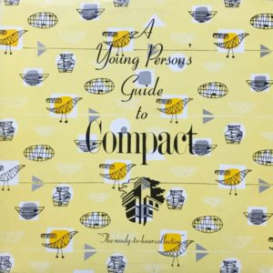 A YOUNG PERSONS GUIDE TO COMPACT