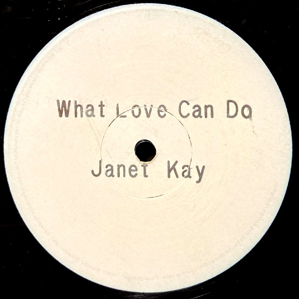 JANET KAY WHAT LOVE CAN DO
