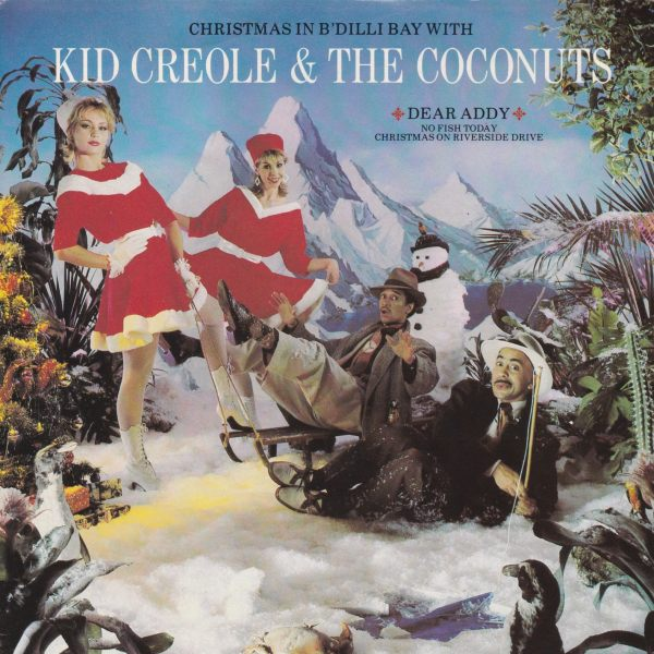 KID CREOLE THE COCONUTS DEAR ADDY