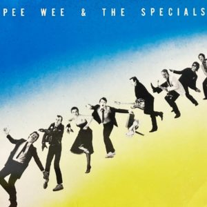PEE WEE THE SPECIALS