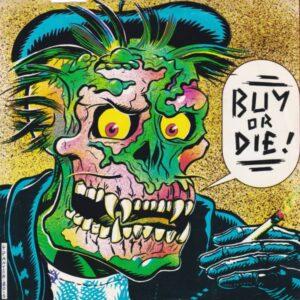 BUY OR DIE
