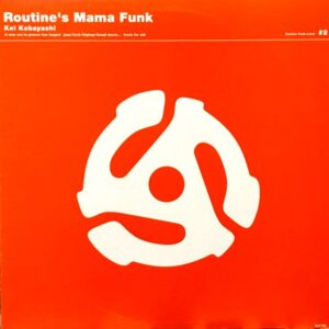 ROUTINES MAMA FUNK