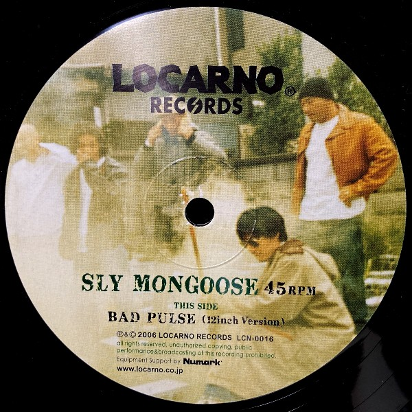 SLY MONGOOSE BAD PULSE
