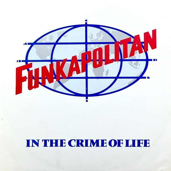 IN THE CRIME OF LIFE