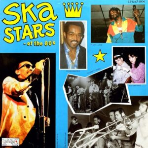 SKA STARS OF THE 80S
