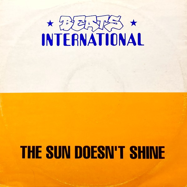 THE SUN DOESNT SHINE