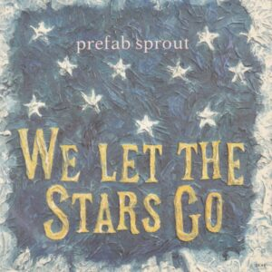 WE LET THE STARS GO 1
