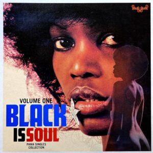 BLACK IS SOUL VOLUME ONE