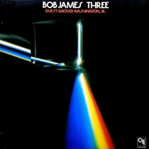 BOB JAMES THREE
